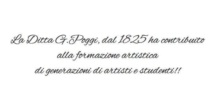Ditta G.Poggi - Belle Arti dal 1825